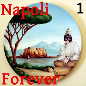 Napoli Forever, Vol. 1