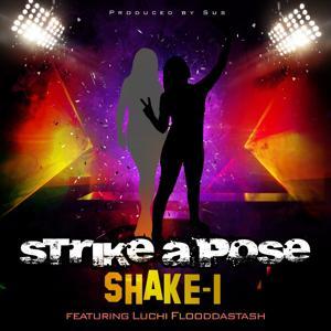 Strike a Pose (feat. Luchi Flooddastash)