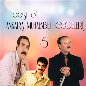 Best of Ankara Muhabbet Geceleri, Vol. 5