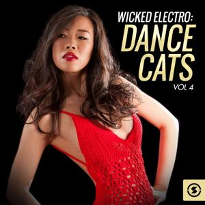 Wicked Electro: Dance Cats, Vol. 4