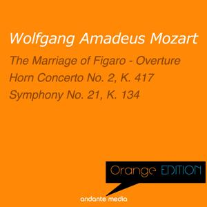 Orange Edition - Mozart: The Marriage of Figaro - Overture & Symphony No. 21, K. 134