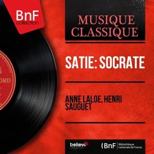 Satie: Socrate (Version for Solo Voice and Chamber Orchestra, Mono Version)