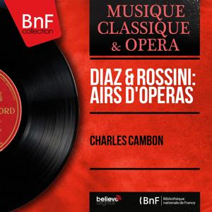 Diaz & Rossini: Airs d'opéras (Mono Version)