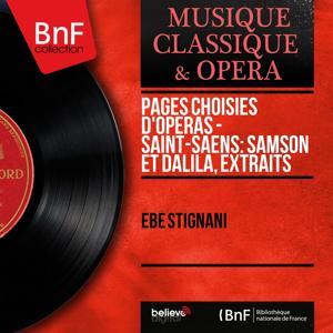 Pages choisies d'opéras - Saint-Saëns: Samson et Dalila, extraits (Mono Version)