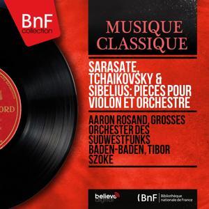Sarasate, Tchaikovsky & Sibelius: Pièces pour violon et orchestre (Mono Version)