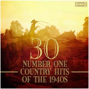 30 Number One Country Hits of the 1940s