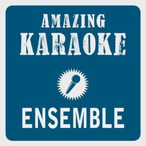 Ensemble (Karaoke Version) (Originally Performed By Migros Ensemble)