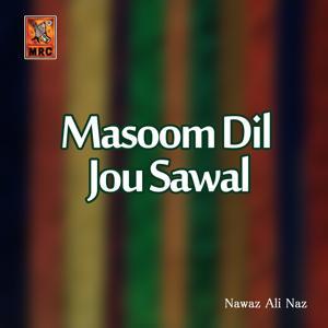 Masoom Dil Jou Sawal