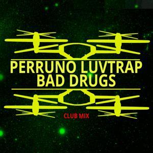 Bad Drugs (Club Mix)