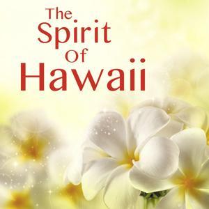 The Spirit of Hawaii