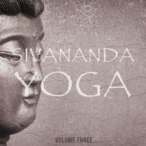Sivananda Yoga, Vol. 3 (Fantastic Music For Body & Soul)