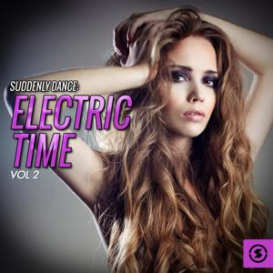 Suddenly Dance: Electric Time, Vol. 2