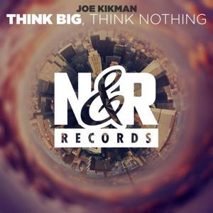 Think Big, Think Nothing