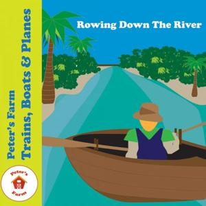 Rowing Down The River