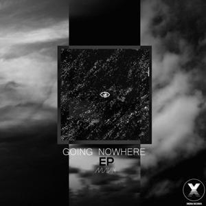 Going Nowhere EP