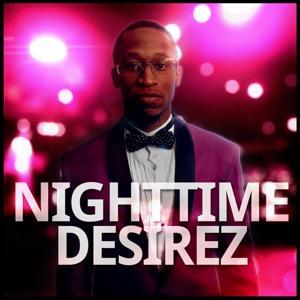 Night Time Desirez