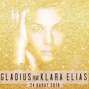 24 Karat 2016 (feat. Klara Elias)
