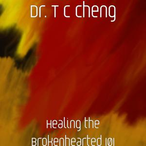 Healing the Brokenhearted 101