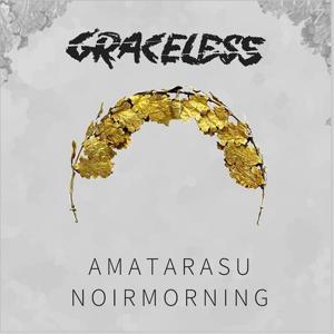 Graceless (feat. Noirmorning)