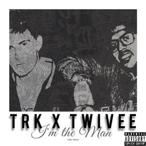 I'm the Man (feat. Twivee)