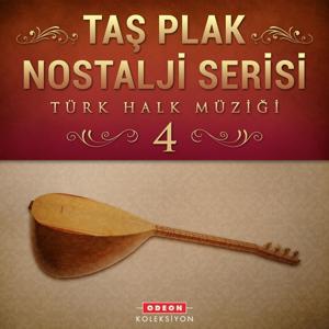 Taş Plak Nostalji Serisi, Vol. 4 (Türk Halk Müziği)
