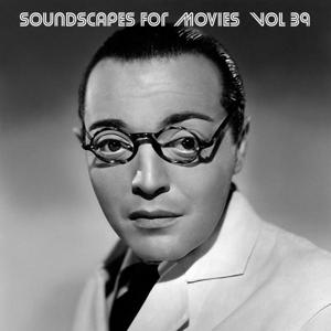 Soundscapes For Movies, Vol. 39