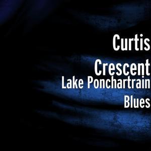 Lake Ponchartrain Blues