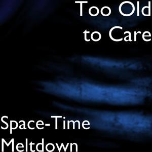 Space-Time Meltdown