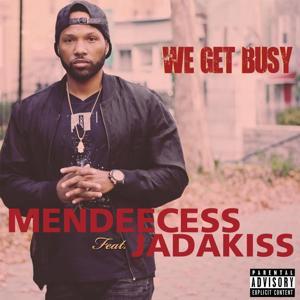 We Get Busy (feat. Jadakiss)