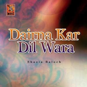 Dairna Kar Dil Wara