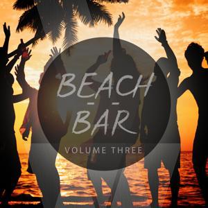 Beach & Bar, Vol. 3 (Selection Of Finest Beach House)