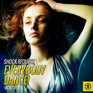 Shock Request: Everybody Dance!, Vol. 3