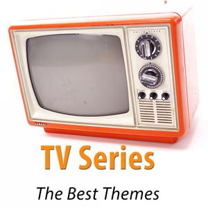 TV Series (The Best Themes - Remastered)