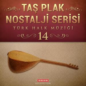 Taş Plak Nostalji Serisi, Vol. 14 (Türk Halk Müziği)