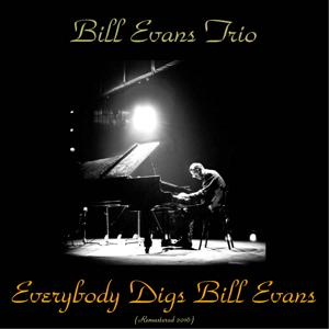 Everybody Digs Bill Evans (Remastered 2016)