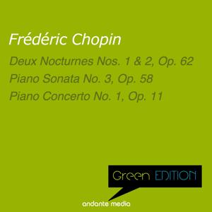 Green Edition - Chopin: 2 Nocturnes & Piano Concerto No. 1