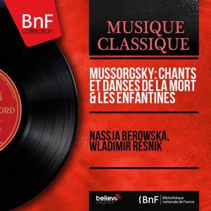 Mussorgsky: Chants et danses de la mort & Les enfantines (Mono Version)