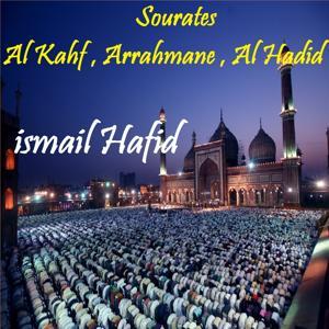 Sourates Al Kahf , Arrahmane , Al Hadid (Quran)