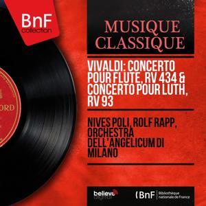 Vivaldi: Concerto pour flûte, RV 434 & Concerto pour luth, RV 93 (Mono Version)
