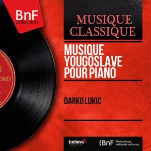 Musique yougoslave pour piano (Mono version)