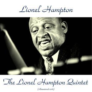The Lionel Hampton Quintet (Remastered 2016)
