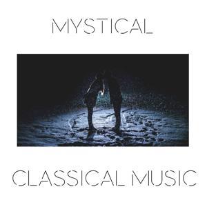Mystical Classical Music