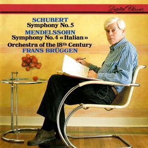 Mendelssohn: Symphony No. 4 - Schubert: Symphony No. 5