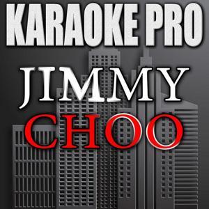 Jimmy Choo (Originally Performed by Fetty Wap) [Instrumental Version]