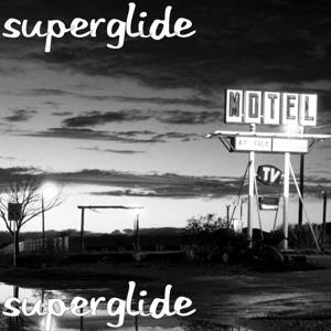 Superglide (feat. Jp Hill)