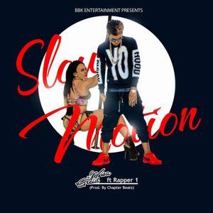 Slow Motion (feat. Rapper 1)