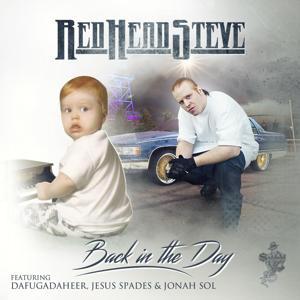 Back in the Day (feat. Dafugadaheer, Jesus Spades & Jonah Sol)