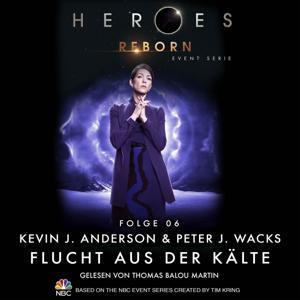 Heroes Reborn - Event Serie, Folge 06: Flucht aus der Wüste