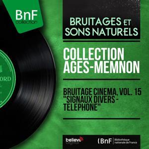 Bruitage cinéma, vol. 15