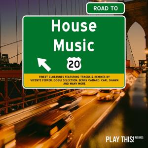 Road to House Music, Vol. 20